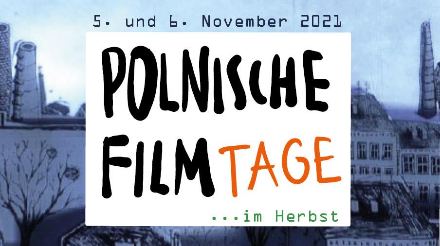 Polnische Filmtage …im Herbst
